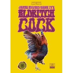 James Edward Raggi IV's Eldritch Cock (Print)