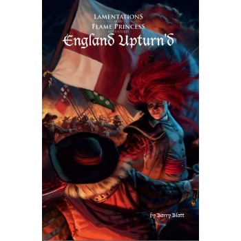 England Upturnd (T.O.S.) -  Lamentations of The Flame Princess