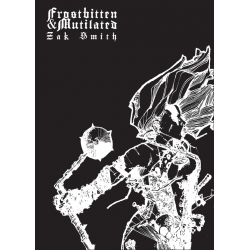 Frostbitten and Mutilated (Print + PDF)