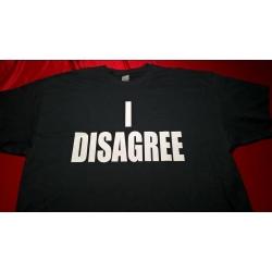 Shirt: I Disagree -  Ladies V-Neck Medium